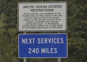 New signs: NEXT SERVICES 240 MILES, and details on Arctic Ocean access